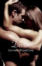 Devlin: Possessive Instinct ~ Soul Mates by lolliPopsAngels