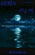 DOĞUŞ - SERİN AYLAR - by cerenay-ay