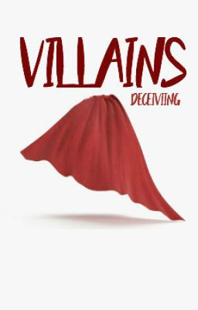Villains by deceiviing