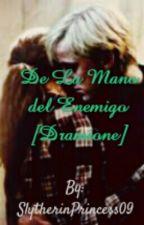 De la mano del enemigo (Dramione) [EN EDICION] by SlytherinPrincess09