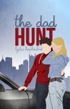 The Dad Hunt by justlyd