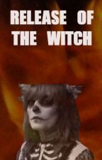 Release of the Witch (Florence + the Machine Fanfiction) by machinersms