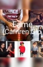 Fame (Camren G!p by marianinchis12