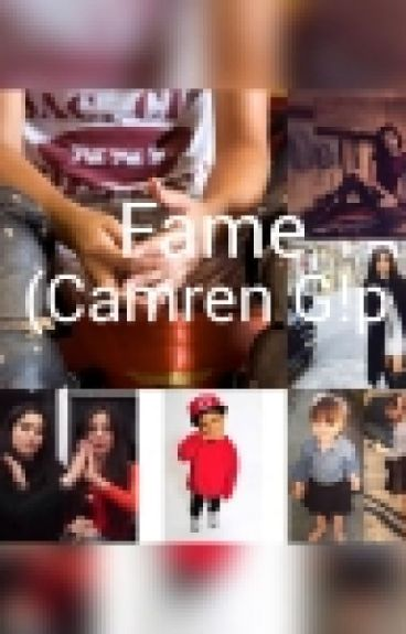 Fame (Camren G!p