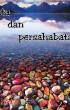 CINTA DAN PERSAHABATAN by adikaxxx
