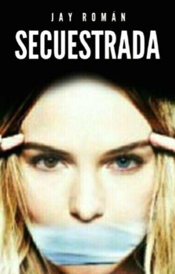 SECUESTRADA [#2]