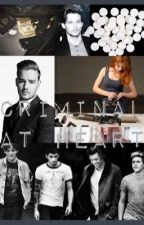 Criminal at Heart. (One direction fanfic) by NERD_22