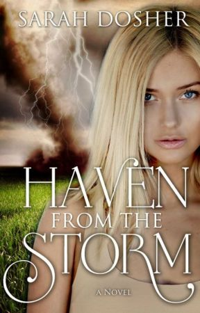 Haven from the Storm - Storms of Life Series by SarahDosher