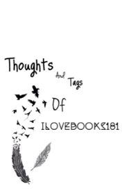 Thoughts of Ilovebooks181 by ilovebooks181