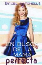 En Busca De La Madre Perfecta  /PREMIOS DOTCHELL Y BEAL/- - Nominada-- by cel_dotchell18
