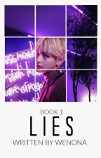Lies || Book 1 by wenonaa