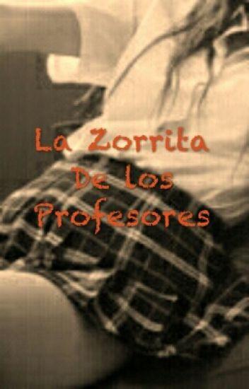 La Zorrita de los profesores( HOT Zayn Malik, Liam Payne y tu)