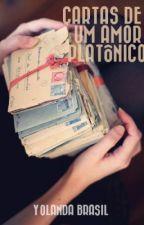 Cartas de um Amor Platônico by YolandaBrasil