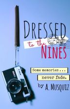 Dressed To The Nines by PeaceLoveMusic1598
