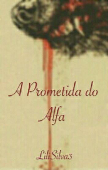 A Prometida do Alfa