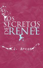 Extras: Los secretos de Renee by Cynthiarcos