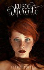 Eu sou diferente by EstherBolii