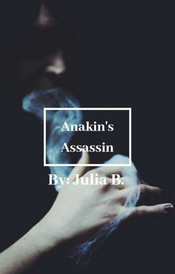 Anakin's Assassin