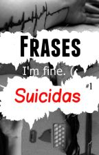 Frases Suicidas by ssweett-ddreaamss