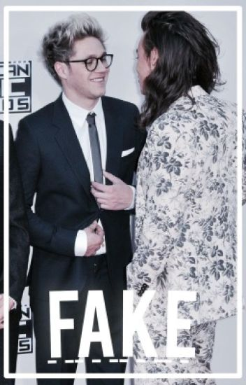 Fake {Narry}