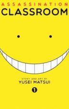 Ansatsu Kyoushitu Oneshots! (Lemons) by amber_manz