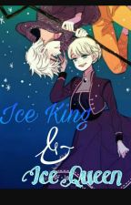 Ice King and Ice Queen Story ( B. Indonesia ) (ON HOLD) by RaihanaKSnowflake