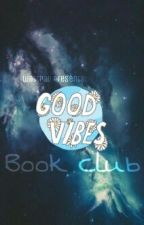 GOOD VIBES BOOK CLUB by oryangngbagongsiglo