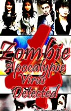 ZOMBIE APOCALYPSE ~VIRUS DETECTED~ BOOK 4 (COMPLETED) by asurenessalthea