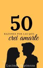 50 razones por las que te amo by lucindaJH1992
