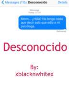 Desconocido. by xblacknwhitex