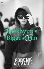 Baekhyun's Biggest Fan by fourlocks