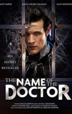 The Name of the Doctor by RosesAreTardisBlue