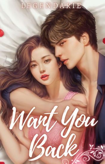 Want you Back (COMPLETED)