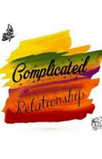 Complicated Relationship by SteviiMawikere