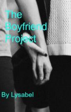 The Boyfriend Project by TheLitNerd