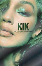 kik • h.s. ✔ by PaulineStyles1994
