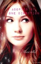 Adopted by one direction by ilove1dlol