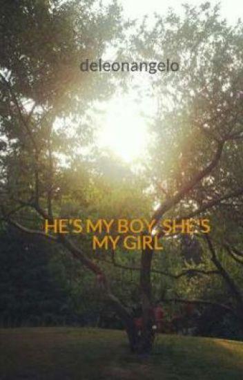 HE'S MY BOY, SHE'S MY GIRL