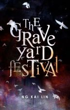 The Graveyard Festival by distanthearts
