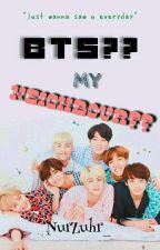 bts my neighbour by kim_cupidtae