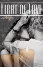 Light of Love (SK Niall Horan FF) by _rainbowgirl