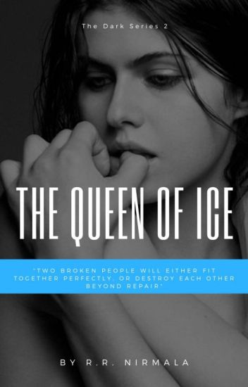 The Queen of Ice [ The Dark Series #2]