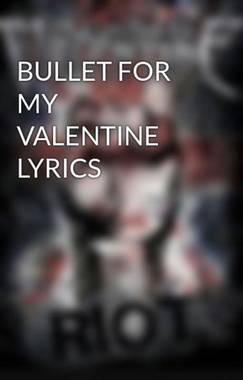 Bullet For My Valentine Lyrics Dark Bfmv Wattpad
