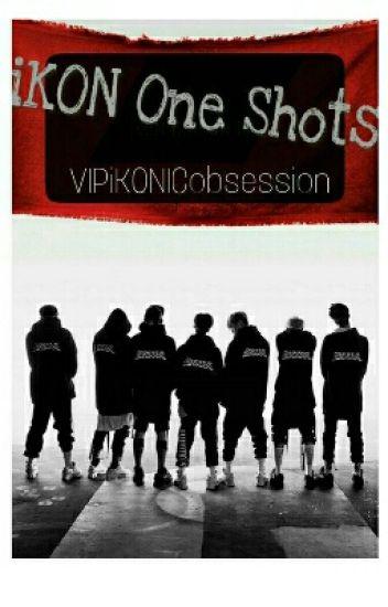 iKON One Shots