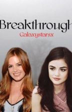 Breakthrough || Avengers Fanfiction by Galaxystarsx