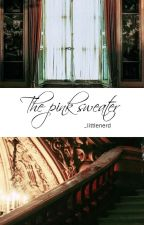 The Pink Sweater ➸ Larry Stylinson by _littlenerd