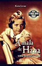 A mala de Hana by DaieneSilva0