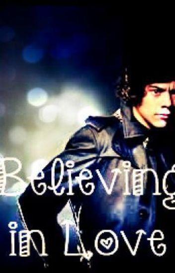 Believing In Love [Harry Styles]