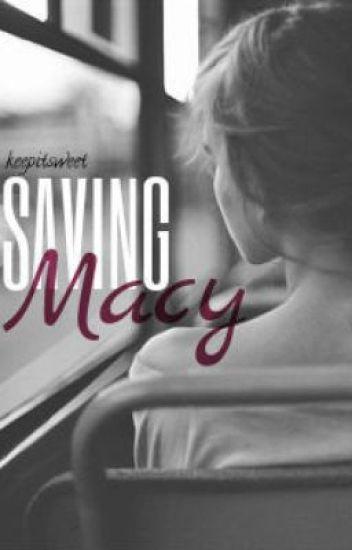 Saving Macy