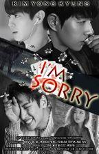 I'm Sorry by NavyBlue_YongKyung